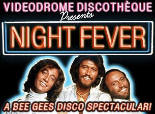 Night Fever Tickets