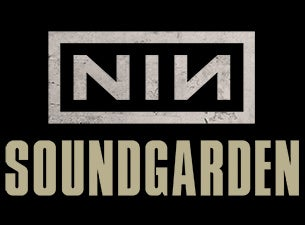 NINE INCH NAILS - SOUNDGARDEN Tickets