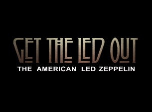 Get the Led Out Tickets