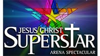 Jesus Christ Superstar Arena Spectacular