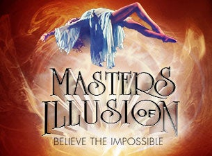 Masters of Illusion - Live! Tickets