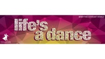 Life's a Dance Tickets