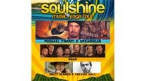 More Info AboutSoulshine ft. Michael Franti & Spearhead/SOJA/Brett Dennen/Trevor Hall