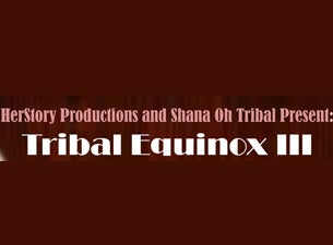 Tribal Equinox Tickets