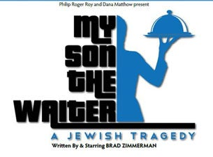 My Son the Waiter: a Jewish Tragedy Tickets