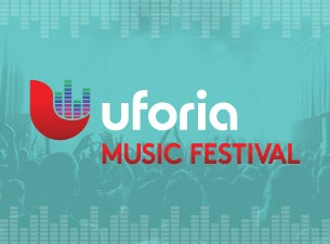 Uforia Music Festival Tickets