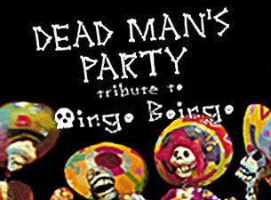 Dead Man's Party Tickets