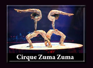 Cirque Zuma Zuma Tickets