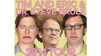 Tim And Eric & Dr. Steve Brule presale password for hot show tickets in Los Angeles, CA (The Theatre at Ace Hotel)