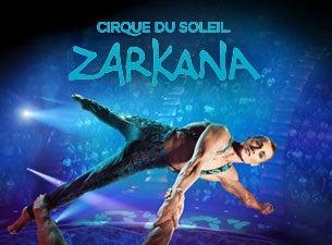 Cirque Du Soleil: ZarkanaTickets