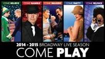 Broadway Live 2014-2015 Season Saturday Evening Performances