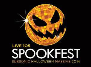 Live 105's Subsonic Halloween Spookfest Tickets
