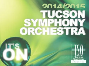 Tucson Symphony Orchestra Tickets