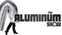 The Aluminum Show Tickets
