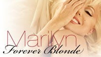 Marilyn 'forever Blonde' Tickets
