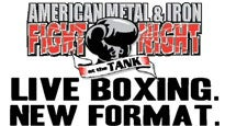 American Metal & Iron Fight Night At the Tank Tickets