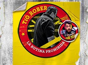 Tío Rober presenta: La Rutina Prohibida
