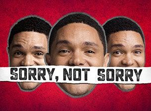 Trevor Noah: Sorry, Not Sorry