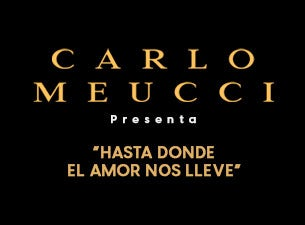 Carlo Meucci. Hasta donde el amor nos lleve
