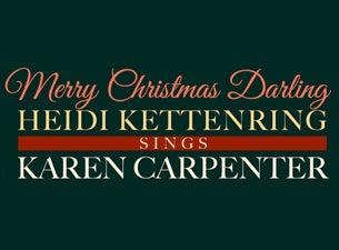 Merry Christmas, Darling: Heidi Kettenring Sings Karen Carpenter