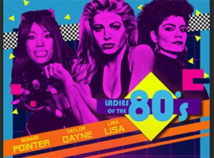 Ladies Of The 80's: Taylor Dayne, Bonnie Pointer, & Lisa Lisa
