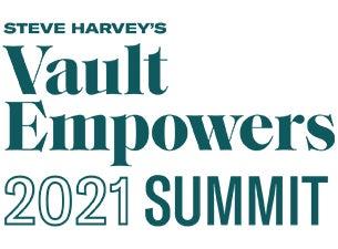 Vault Empowers 2021 Summit with Steve Harvey