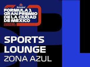 Sports Lounge, Formula 1 Gran Premio de la Ciudad de México 2021