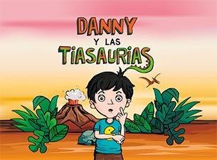 Danny y las Tiasaurias
