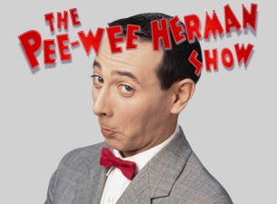 The Pee-wee Herman Show Tickets