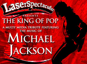 Michael Jackson Laserspectacular Tickets