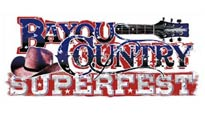 More Info AboutBayou Country Superfest - 2 Day Package