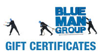 Blue Man Group Gift Certificate Tickets
