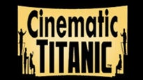 Cinematic Titanic presale code for performance tickets in Boston, MA (Wilbur Theatre)