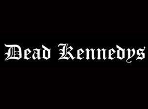 Dead Kennedys - plus Special Guests: Dwarves, Voodoo Glow Skulls