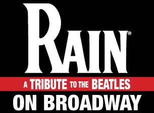 Rain: a Tribute To the Beatles On Broadway (New York) Tickets