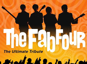 The Fab Four: Ultimate Beatles Tribute