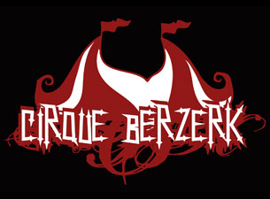 Cirque Berzerk Tickets