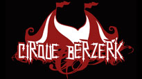 Cirque Berzerk fanclub presale password for show tickets in Los Angeles, CA