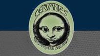 Cervantes Tickets