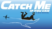 FREE Musicals Catch Me If You Can presale code for musical tickets.