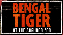 Bengal Tiger At the Baghdad Zoo Tickets