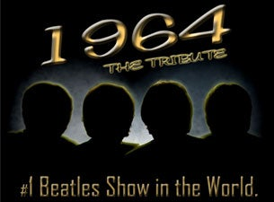 1964 a Tribute To the Beatles Tickets