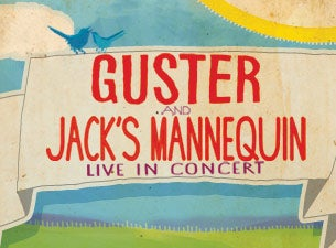 Guster and Jack's Mannequin Tickets