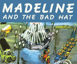 Walnut Street Theatre's Madeline and the Bad Hat Tickets