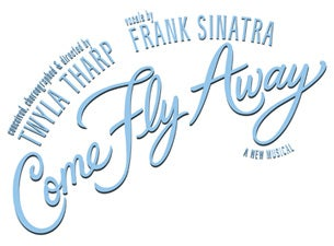 Come Fly Away (Touring)Tickets