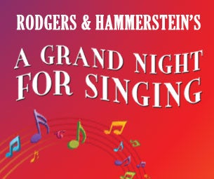 Walnut Street Theatre's A Grand Night for Singing Tickets