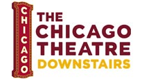 The Chicago Theatre Downstairs Tickets