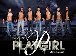 Men of Playgirl Male Revue Tickets