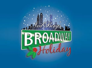 Neil Berg's Broadway Holiday Tickets