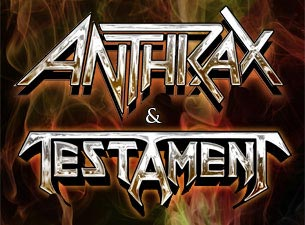 Anthrax and Testament Tickets